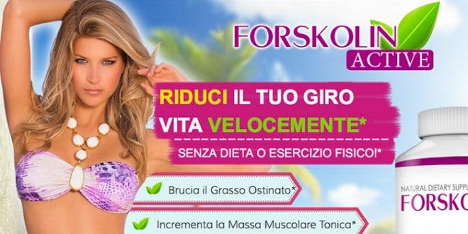 Forskolin Active: Funziona? Prezzo Brucia Grassi Naturale